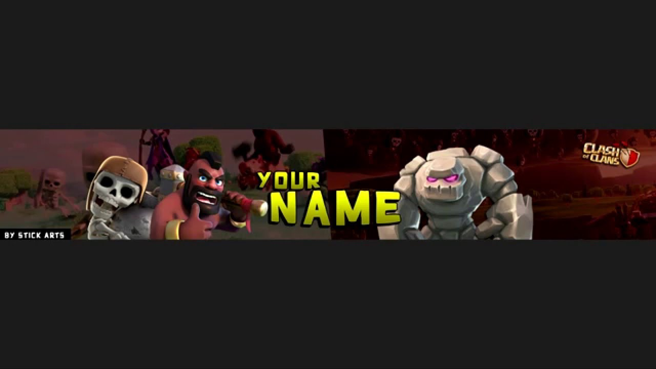 CLASH OF CLANS YOUTUBE BANNER TEMPLATE 2016 - YouTube