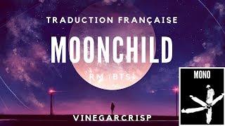 Traduction Française - RM (BTS) - moonchild 가사 | VOSTFR