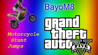 Grand Theft Auto V - Motorcycle stunt jumps (Sanchez) (first edit)