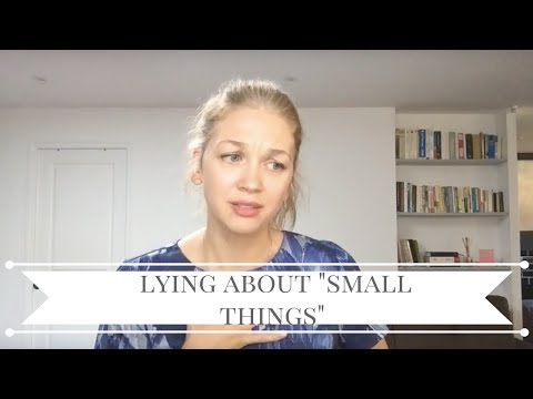 Why do we lie about the little things?