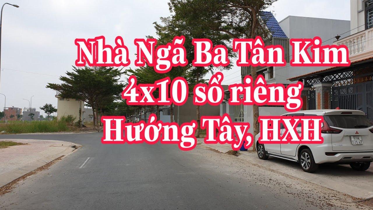 Nhà Ngã Ba Tân Kim 4×10 Hẻm xe hơi LH 0906485209 zalo/viber Mr Huy
