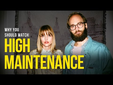 High Maintenance is listed (or ranked) 7 on the list The Best Comedy Web Series You Should Be Watching