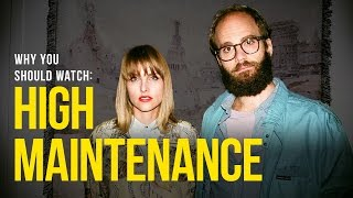 WATCH - High Maintenance (web series)