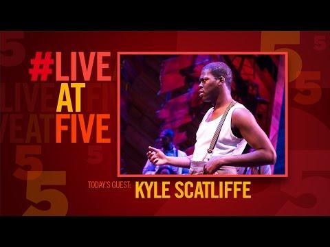 Broadway.com #LiveatFive with THE COLOR PURPLE's Kyle Scatliffe