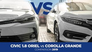 Honda Civic 1.8 Oriel Facelift 2019 vs Toyota Corolla Grande | PakWheels Comparison