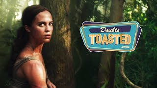 TOMB RAIDER OFFICIAL MOVIE TRAILER 2018 REACTION - Double Toasted