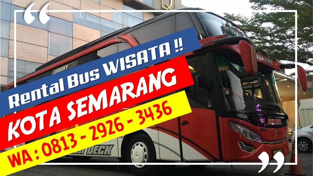 Berapa Biaya Harga Sewa Bus Pariwisata Agen Di Semarang ...
