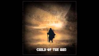 "Sonora Ritual ""Child Of The Sun"""