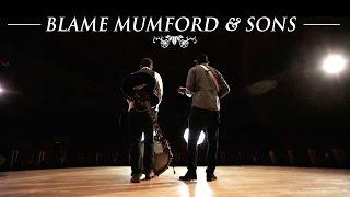 Blame Mumford & Sons - Derick Watts & The Sunday Blues
