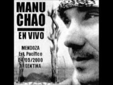 Manu Chao Sound System En Vivo Mendoza 2000 (Audio)