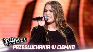 """Oliwia Socha - """"IDGAF"""" - Przesłuchania w ciemno - The Voice of Poland 10"""