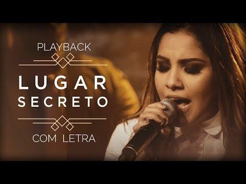 (PLAYBACK) LUGAR SECRETO - GABRIELA ROCHA (KARAOKÊ ACÚSTICO)