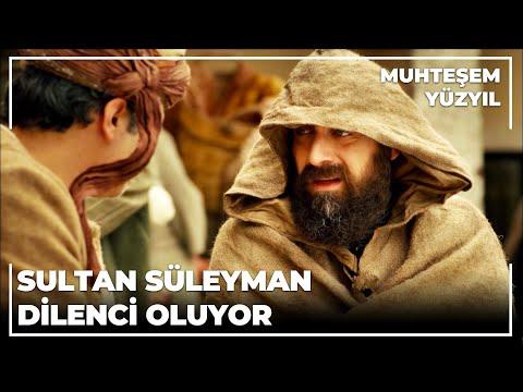 Sultan Süleyman dilenci kılığında halka karışıyor - Muhteşem Yüzyıl 61.Bölüm