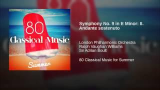 Symphony No. 9 in E Minor: II. Andante sostenuto