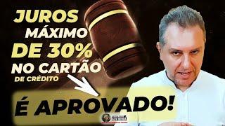 💳SENADO APROVA JUROS MÁXIMO DE 30% AO ANO PARA OPERAÇÕES DO CARTÃO DE CRÉDITO.