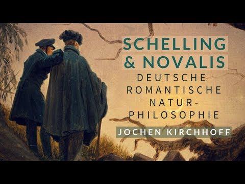 Schelling und Novalis - Deutsche romantische Naturphilosophie