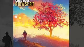 Cold Blue - A New Spirit [Official]