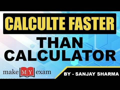 Speed Maths : Calculate Faster than Calculator\