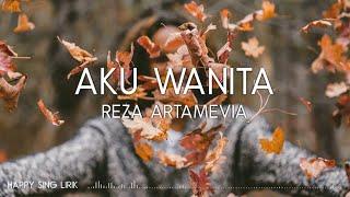 Reza Artamevia - Aku Wanita (Lirik)