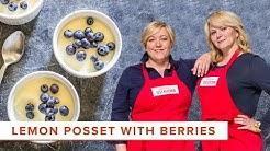 How to Make Lemon Posset with Berries