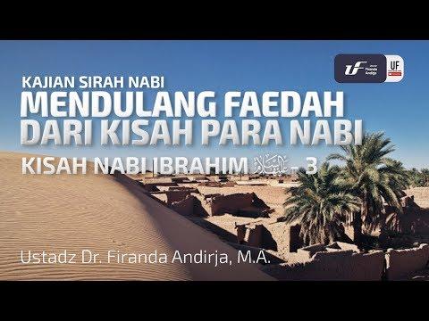 kisah-nabi-ibrahim-'alaihissalam-#3---ustadz-dr.-firanda-andirja,-m.a.