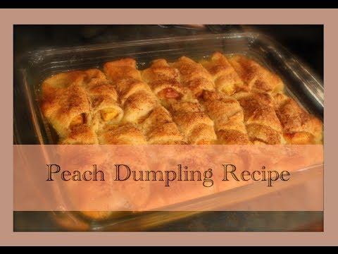 Peach Dumpling Recipe - YouTube