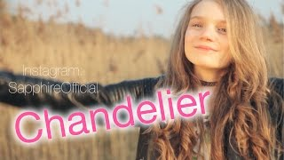 Chandelier - Sia - cover by 12 year old Sapphire