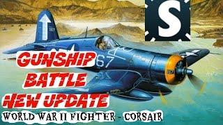 GUNSHIP BATTLE [New Update] - World War-II Fighter Corsair