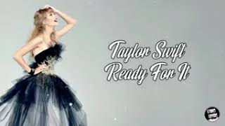 Taylor Swift - Ready For It (Lyrics)