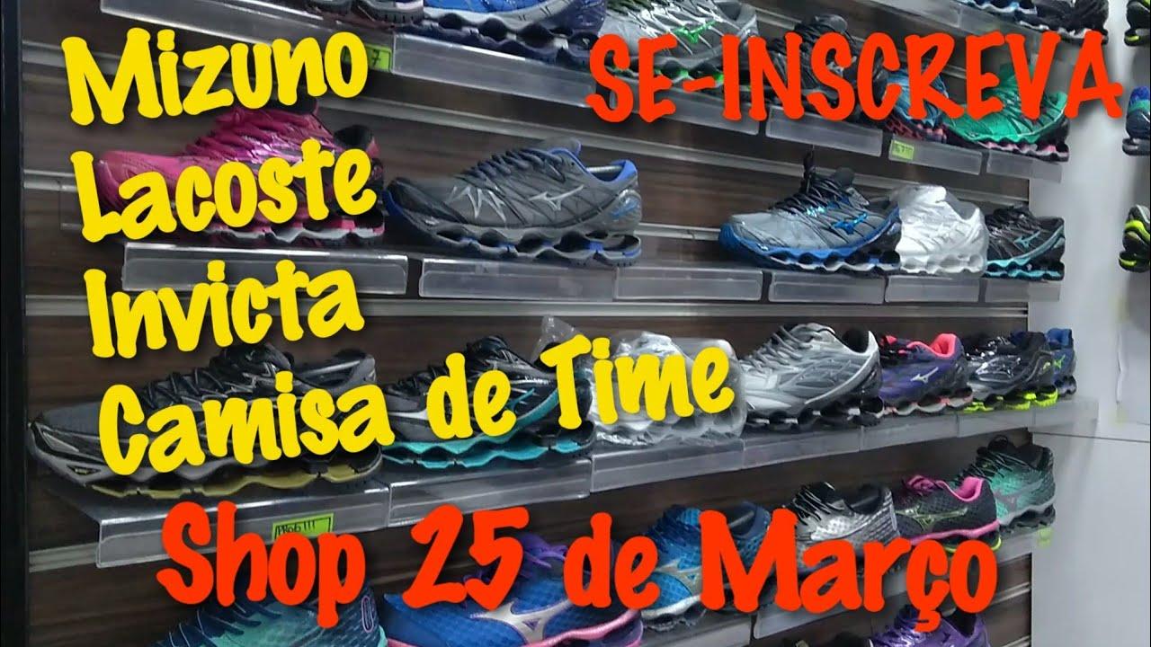 19f2417246e97 SHOP 25 de MARÇO  Preços Tênis MIZUNO LACOSTE BONÉS e INVICTA - YouTube