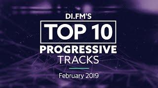 DI.FM Top 10 Progressive House Tracks February 2019 - Johan N. Lecander