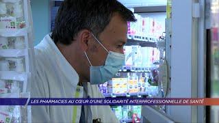 Yvelines | Les pharmacies au coeur d'une solidarité interprofessionnelle de santé