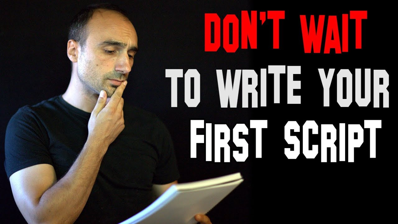 how to write your own script  youtube