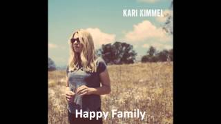 Kari Kimmel - Happy Family