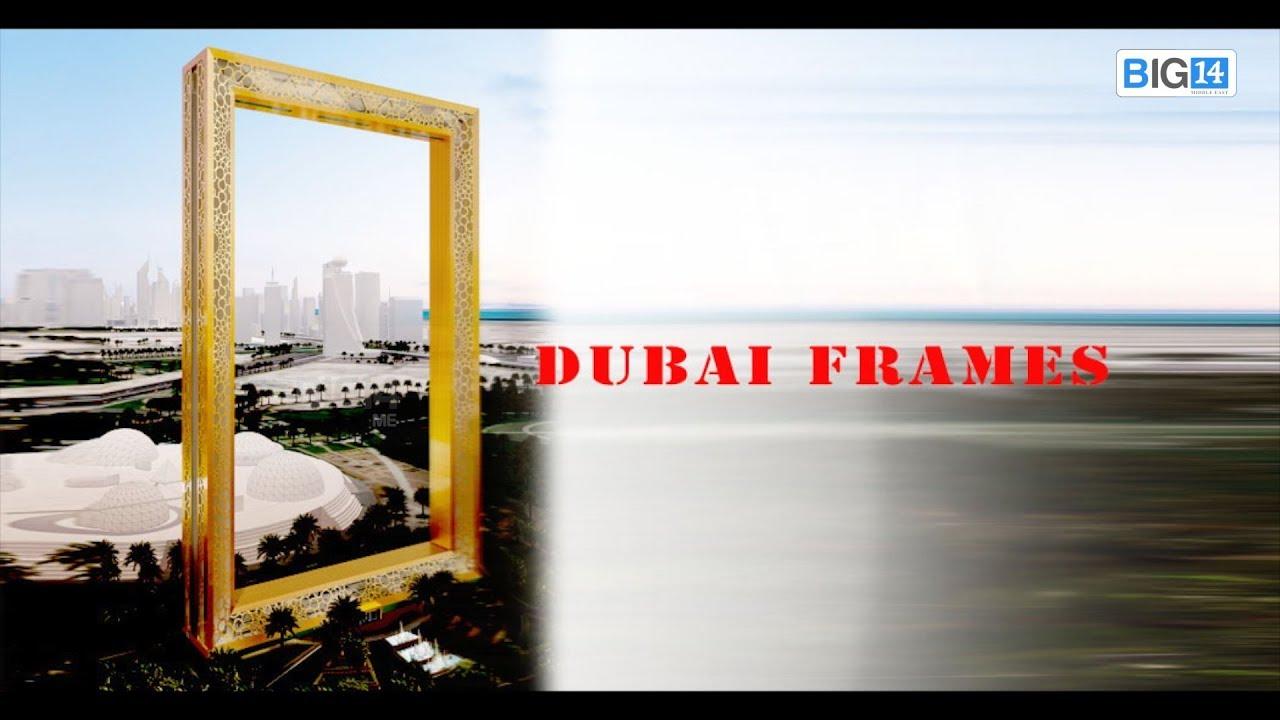 DUBAI FRAMES 2017. - YouTube
