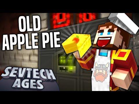 Minecraft: SevTech - OLD APPLE PIE - Age 3 #25