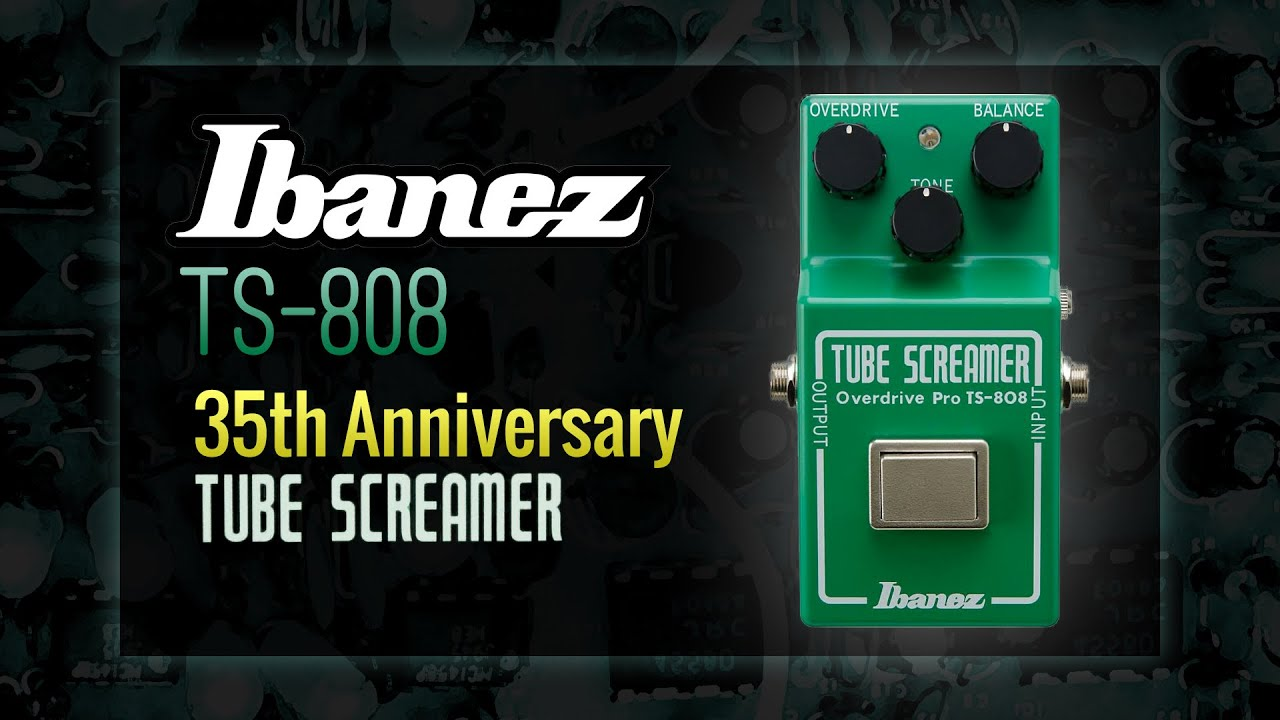 ibanez ts 808 35th anniversary tube screamer overdrive pro demo