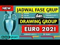 JADWAL FASE GRUP terbaru + DRAWING GROUP piala EURO 2021 🇪🇺 euro cup schedule.