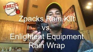 Zpacks Rain Kilt vs Enlightened Equipment Rain Wrap Review