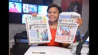 LIVE MAGAZETI : Mbowe afanya maamuzi magumu, Dampo ladaiwa kufichwa Silaha
