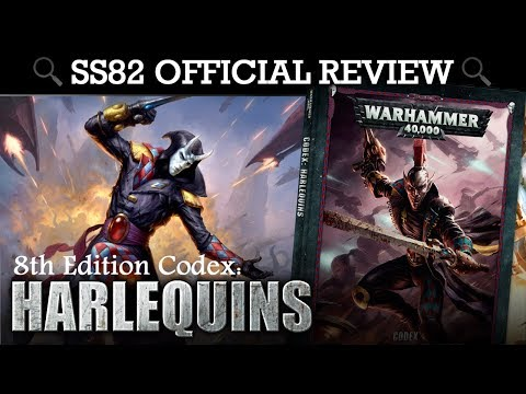 *NEW* Harlequins Codex REVIEW + TACTICA Warhammer 40K 8th Edition