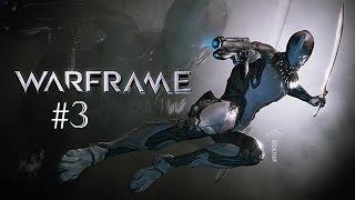 Warframe PC Gameplay #3 : First Test