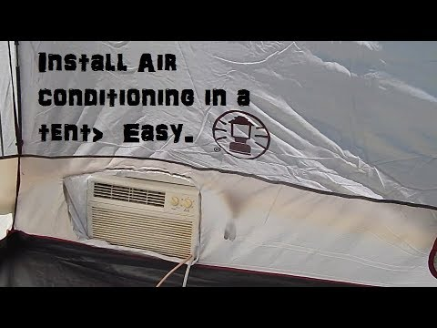Too Hot To Go Camping? Install Air Conditioning In Your Tent