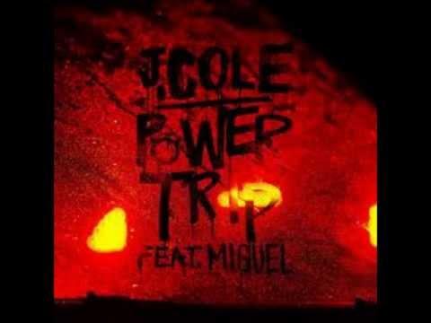 J. Cole Ft. Miguel - Power Trip