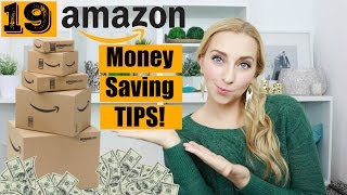 19 Amazon Money Saving Tips You Need to Know! (Some are HIDDEN!)