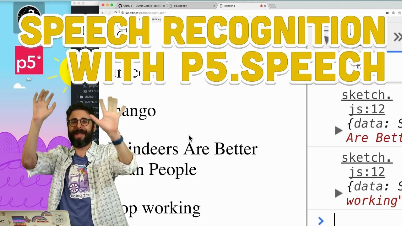 10 4: Speech Recognition with p5 Speech - Programming with Text
