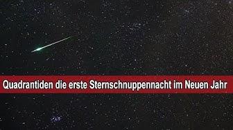 Quadrantiden die erste Sternschnuppennacht 2020 vom 3 – 4 Januar / Sternschnuppen sehen & beobachten