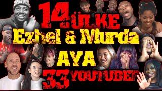 Turkish Reaction - Ezhel  Murda AYA / Tüm Tepkiler / 14 ülke 33 youtuber - Türkçe Rapin gücü