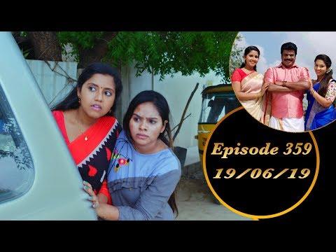 Kalyana Veedu | Tamil Serial | Episode 359 | 19/06/19 |Sun Tv |Thiru Tv