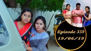 Kalyana Veedu | Tamil Serial | Episode 359 | 19/06/19 |Sun Tv |Thiru Tv
